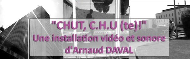 "Installation interactive ""CHUT, C.H.U (te)!"""